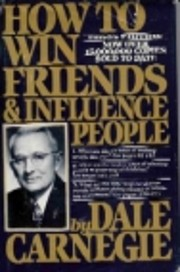How to Win Friends & Influence People…