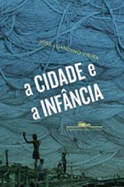 A Cidade e A Infância (Em Portuguese do…