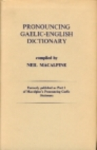 A Pronouncing Gaelic-English Dictionary by…