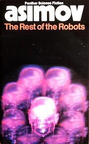 The Rest Of the Robots – tekijä: Isaac…