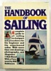 The Handbook Of Sailing av Bob Bond