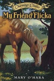 My Friend Flicka Book (Charming Classics)…