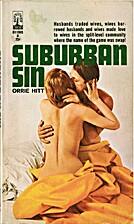 Suburban Sin by Orrie Hitt