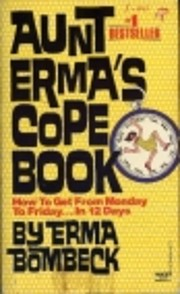 Aunt Erma's Cope Book: How to Get from…