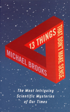 13 Things That Don't Make Sense: The Most…