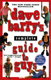 Dave Barry's Complete Guide to Guys:: A…