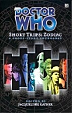 Short Trips: Zodiac by Jacqueline Rayner