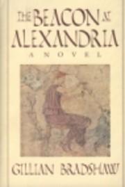 The beacon at Alexandria af Gillian Bradshaw