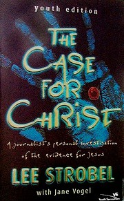 The Case for Christ: A Journalist's…
