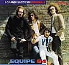I Grandi Successi Originali by Equipe 84