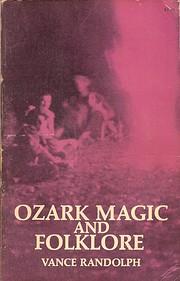 Ozark Magic and Folklore – tekijä: Vance…