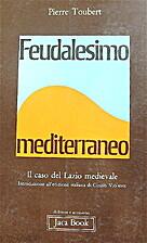 Feudalesimo mediterraneo: il caso del Lazio…