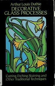 Decorative glass processes : cutting,…