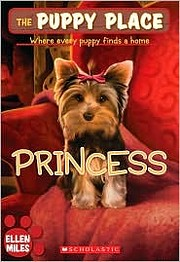 Princess (The Puppy Place. Where every puppy…