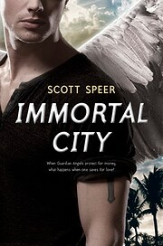 Immortal City: First Edition af Scott Speer