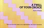 A Twill of Your Choice by Paul R.…