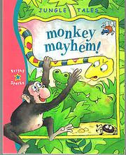 Monkey Mayhem! (Jungle Tales) de Ronne…