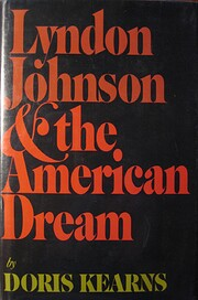 Lyndon Johnson and the American Dream: The…