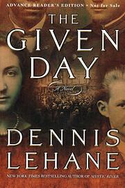 The Given Day af Dennis Lehane