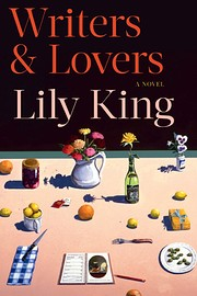 Writers & Lovers von Lily King