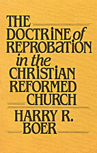 The doctrine of reprobation in the Christian…