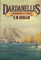 Dardanelles : a midshipman's diary 1915-16…