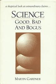 Science, good, bad, and bogus de Martin…