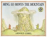 Ming Lo Moves the Mountain de Arnold Lobel