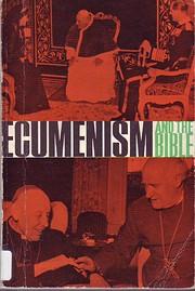 Ecumenism and the Bible de David Hedegard