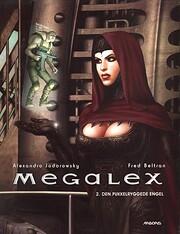 Den pukkelryggede engel (Megalex nr. 2) de…
