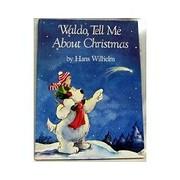 Waldo Tell Me About Christmas de Hans…