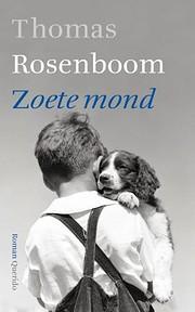 Zoete mond por Thomas Rosenboom