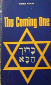 The Coming One; Israel in the Last Days por…