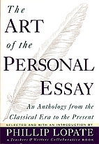 The Art of the Personal Essay by Phillip…