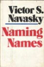 Naming Names – tekijä: Victor S. Navasky