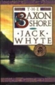 The Saxon Shore (The Camulod Chronicles,…