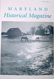 Maryland Historical Magazine, Winter 2004,…