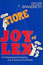 More Joy of Lex by Gyles Brandreth
