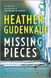Missing Pieces af Heather Gudenkauf