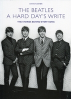The Beatles : A Hard Day's Write; the…