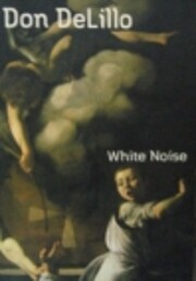 White noise de Don DeLillo