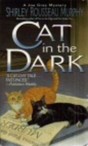 Cat in the Dark: A Joe Grey Mystery (Joe…