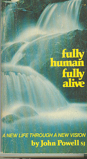 Fully Human, Fully Alive: A New Life Through…