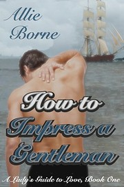 How to Impress a Gentleman (A Lady's…