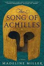 Song of Achilles av Madeline Miller