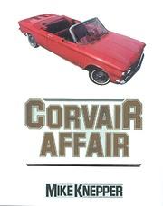 Corvair Affair por Mike Knepper