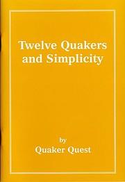 Twelve Quakers and simplicity
