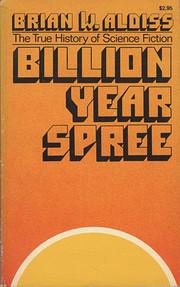 Billion year spree : the true history of…