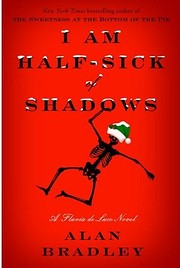 I am half-sick of shadows de C. Alan Bradley
