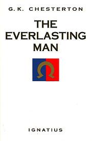The everlasting man von G. K. Chesterton